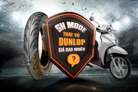 Thay vỏ xe Dunlop cho SH Mode với thông số nào tốt, giá nhiêu?