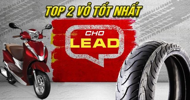 Top 2 vỏ xe Lead bán chạy nhất Shop2banh năm 2021